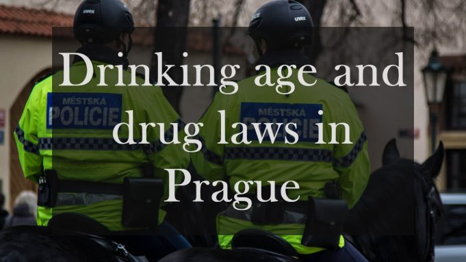 Drinking age and drug laws in Prague