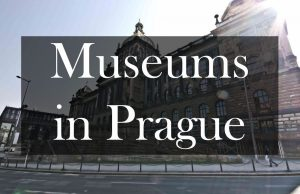 Museums in Prague